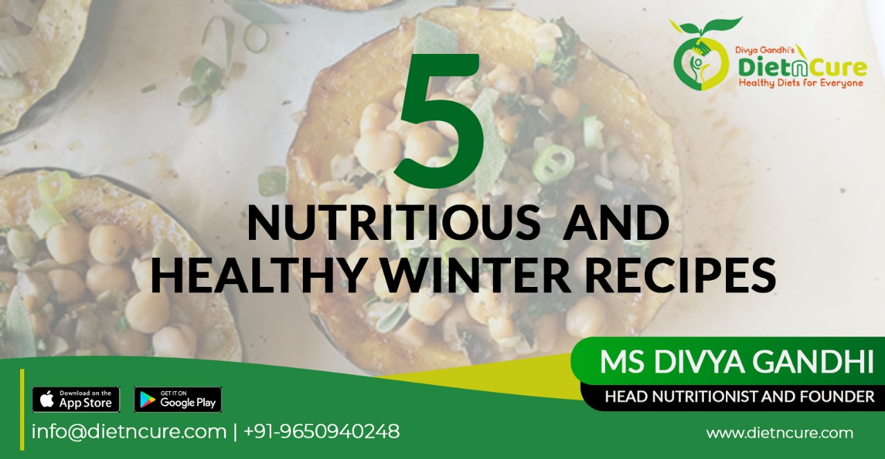 5 Nutritious & Healthy Winter Recipes