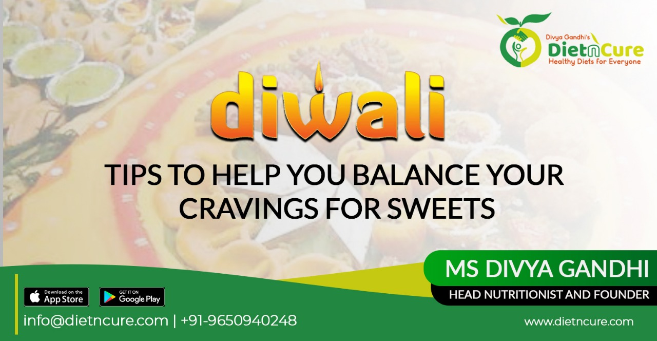 Diwali tips to help you balance your cravings for sweets