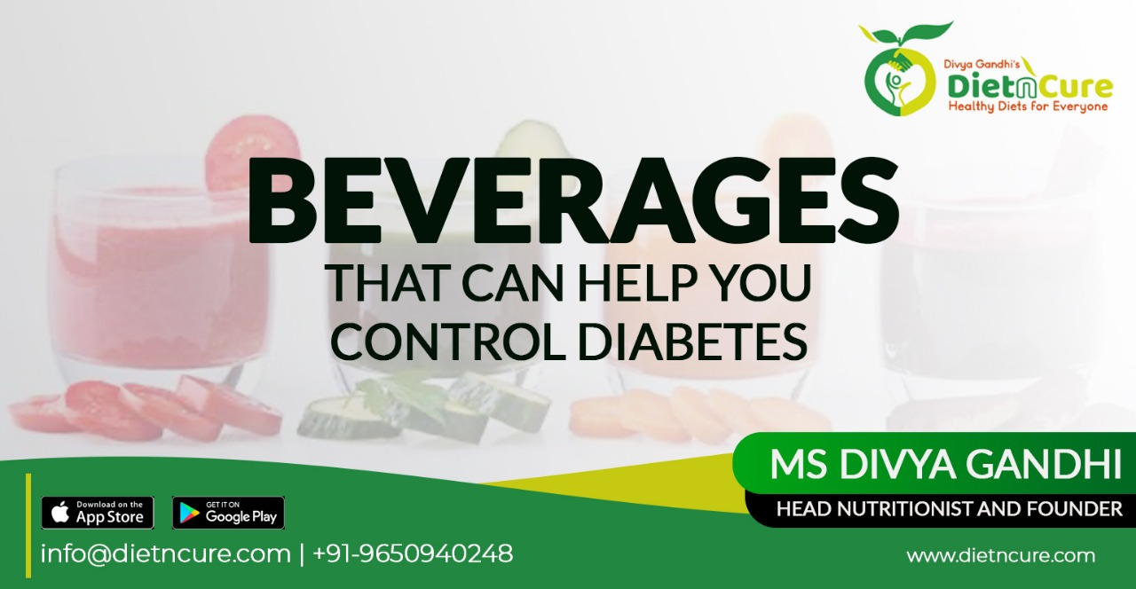 BEVERAGES THAT CAN HELP YOU CONTROL DIABETES