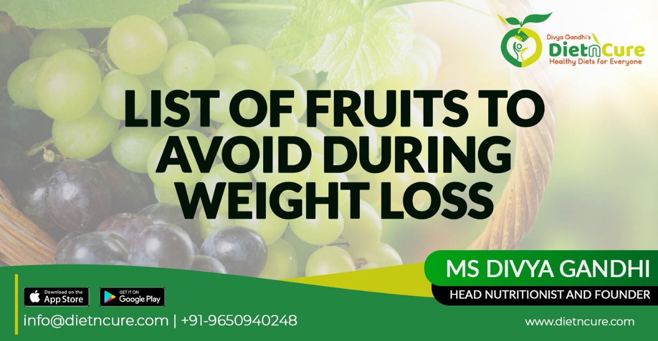 List of fruits to avoid during weight loss?