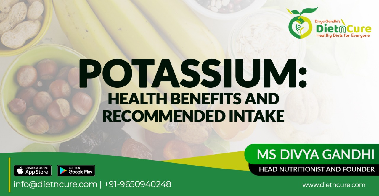 Potassium: Health Benefits and recommended intake