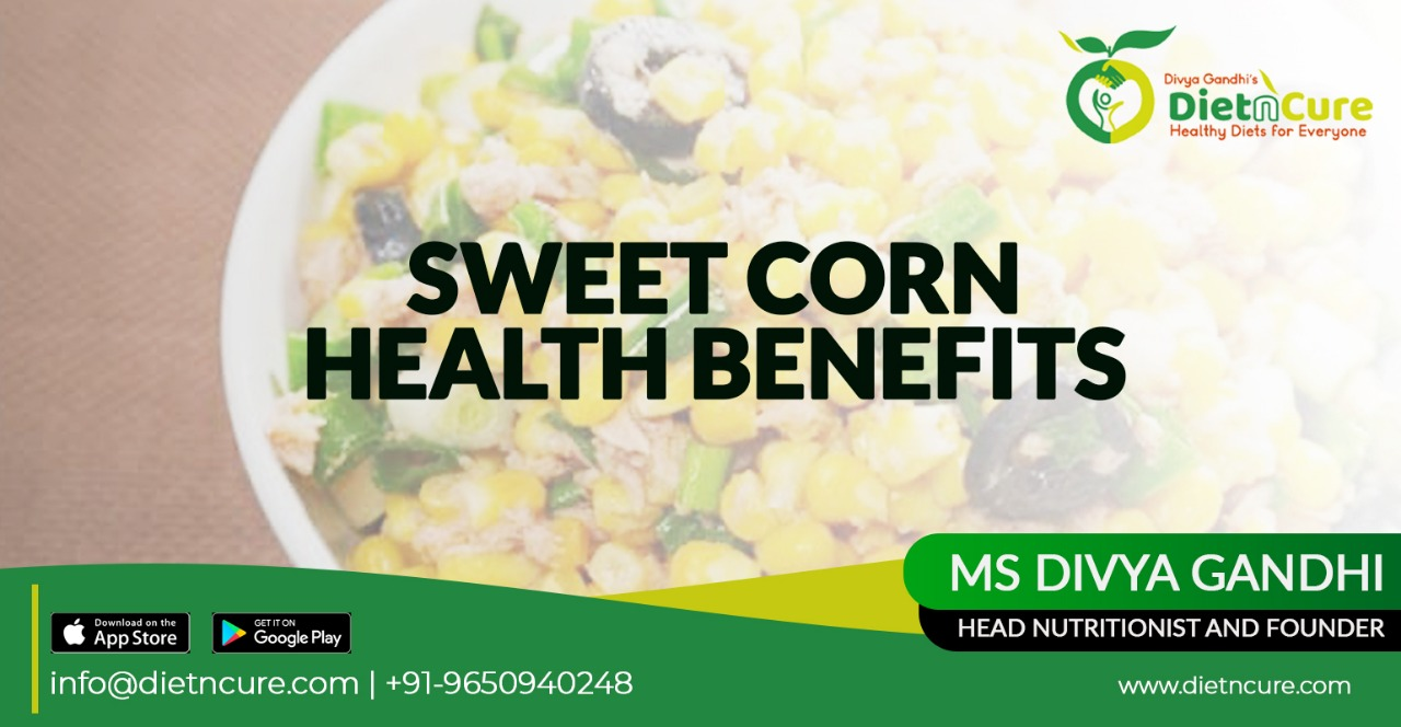 Sweet Corn Health Benefits