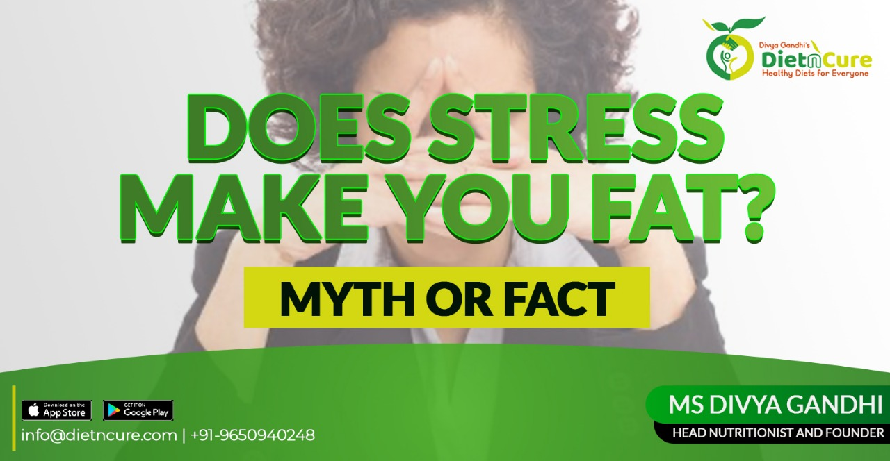 Does stress make you fat? Myth or fact