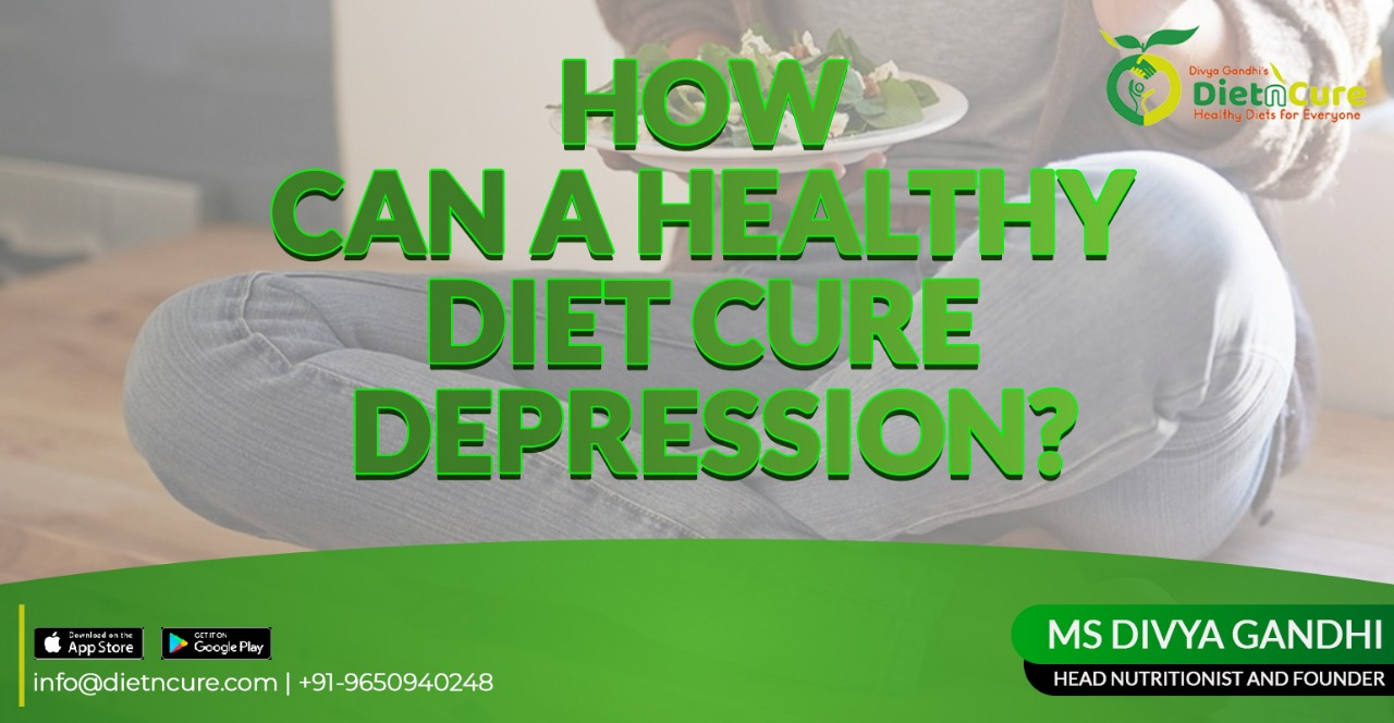 How can a healthy diet cure depression?