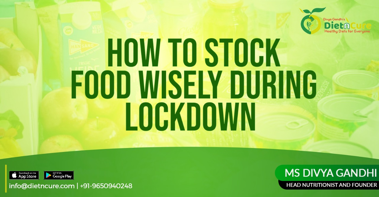 How to stock food wisely during lockdown