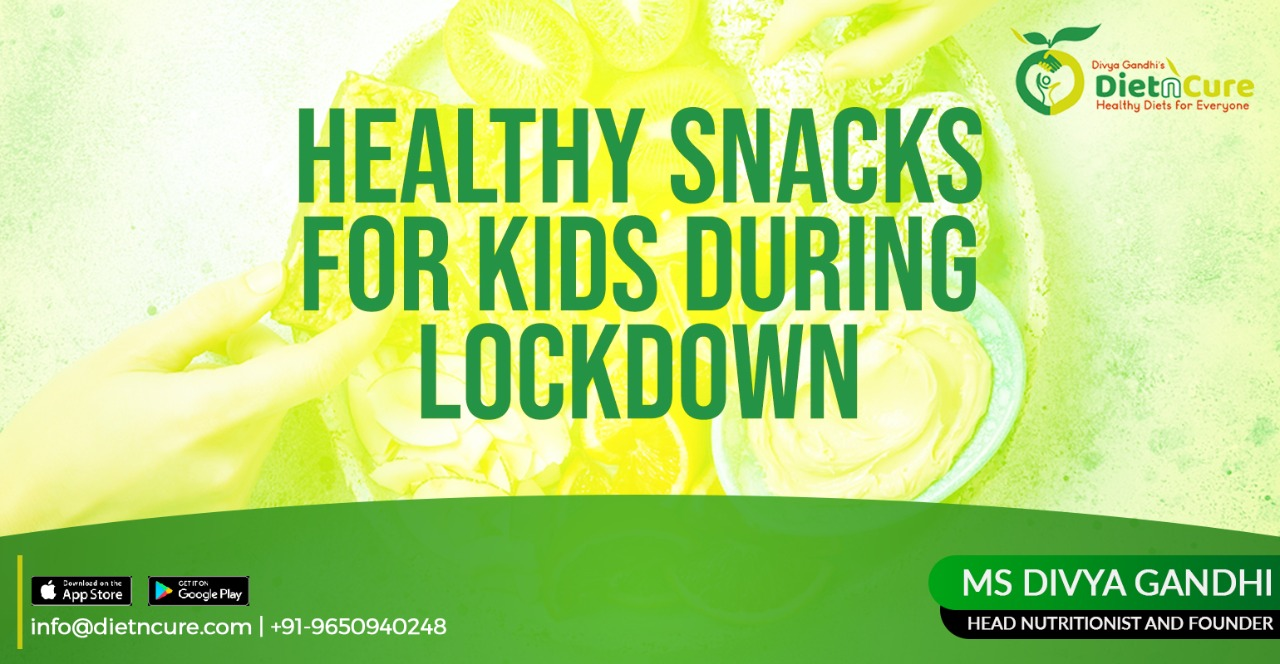 Healthy snacks for kids during the lockdown