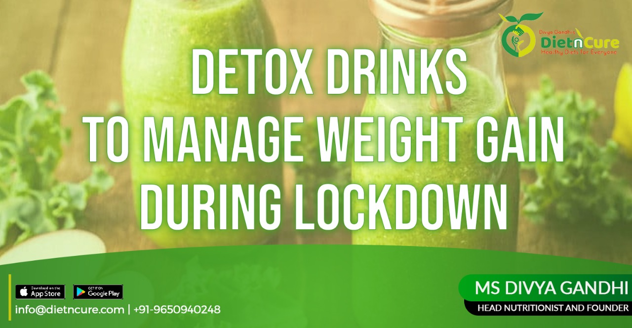 Detox drinks to manage weight gain during lockdown