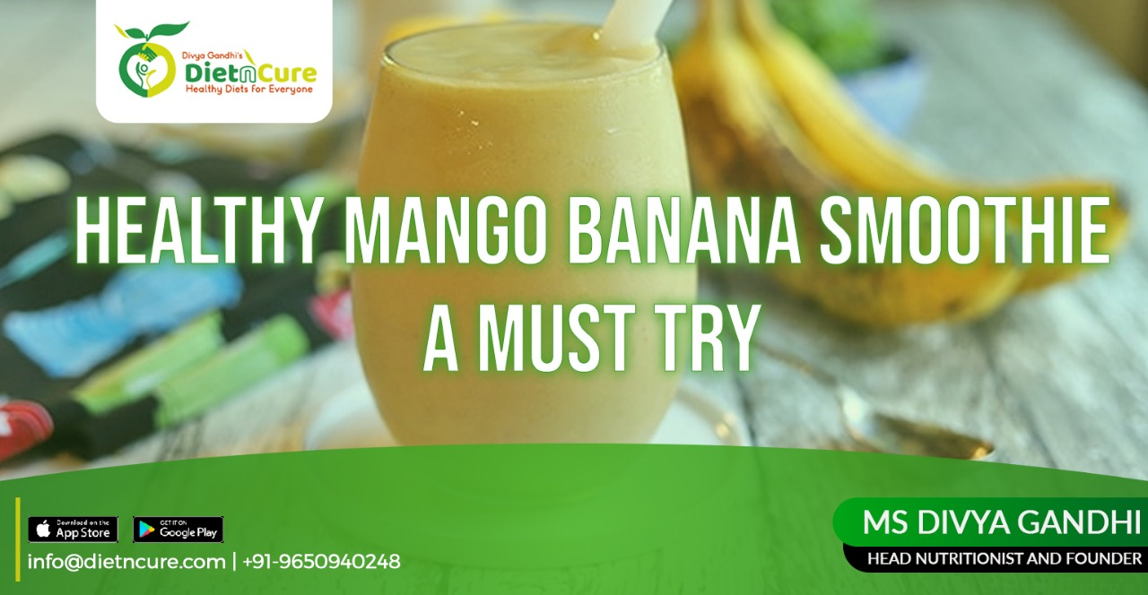 Healthy Mango Banana Smoothie – A must try