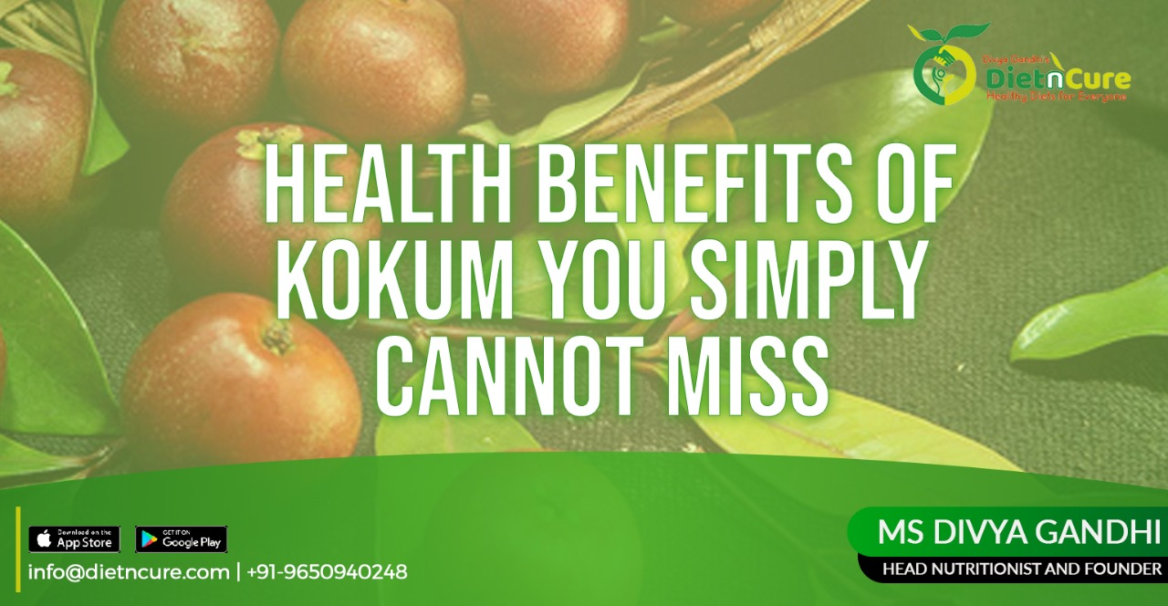 Health Benefits of Kokum you Simply Can't Miss