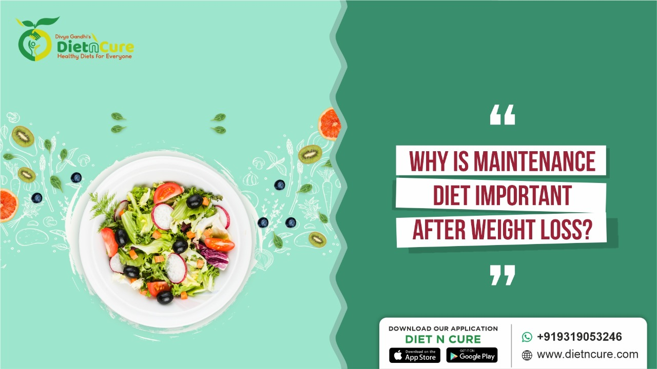 Why is maintenance diet important after weight loss?