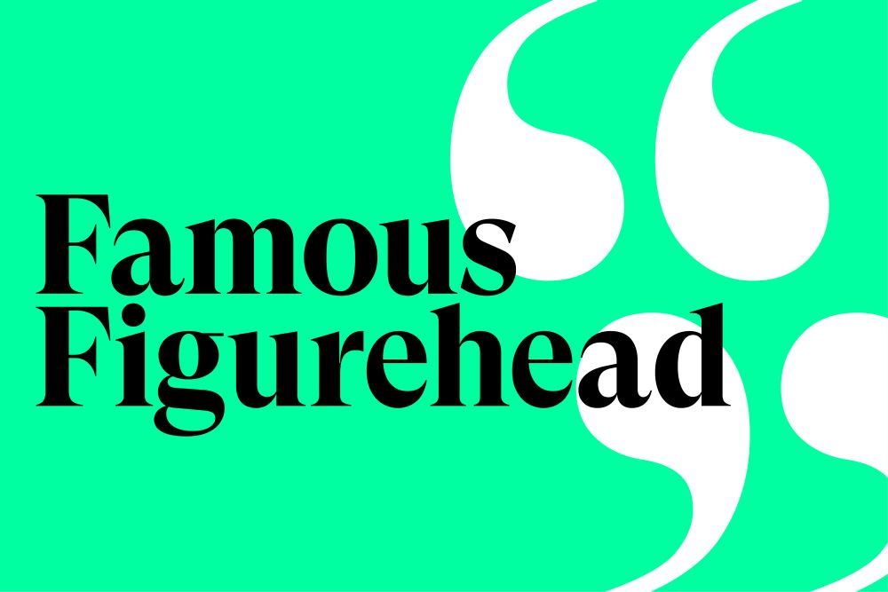 business is personal famous figurehead
