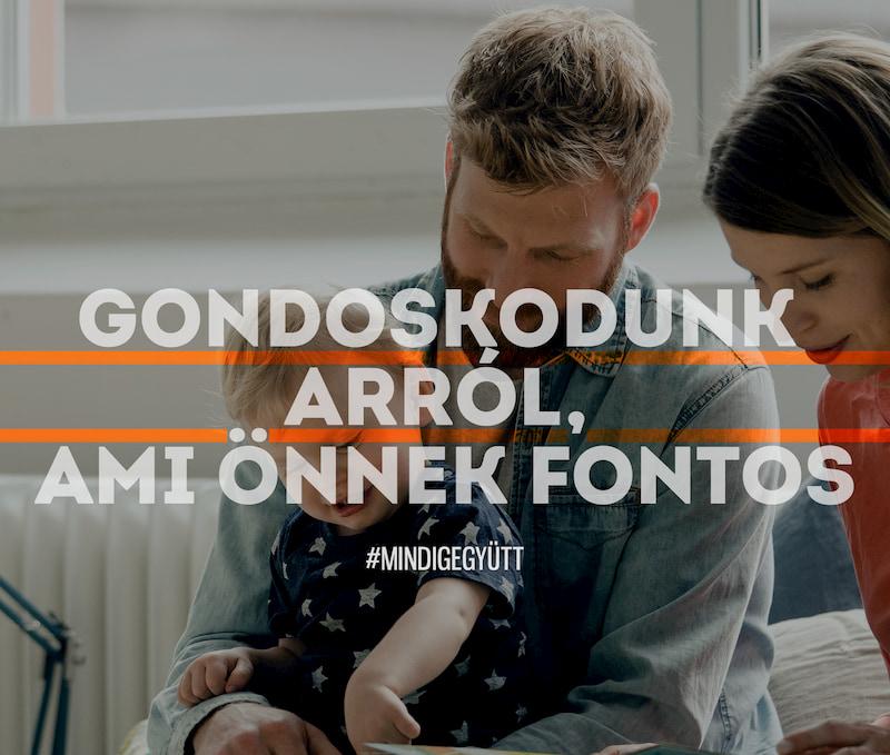 GONDOSKODUNK ARRÓL AMI ÖNNEK FONTOS #MINDIG EGYÜTT