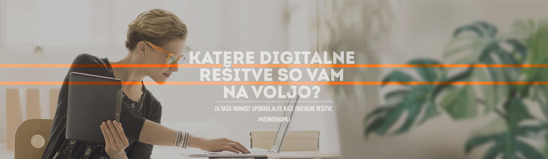 Katere digitalne rešitve so vam na voljo?
