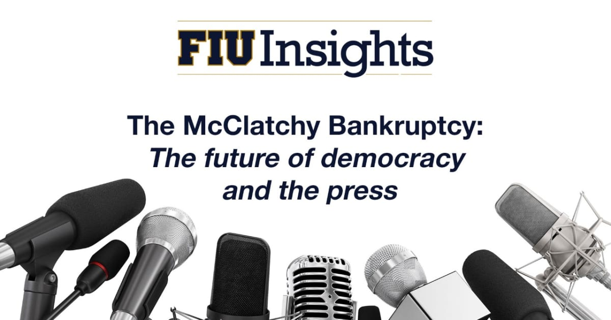 FIU experts discuss McClatchy bankruptcy, impact of news deserts on democracy