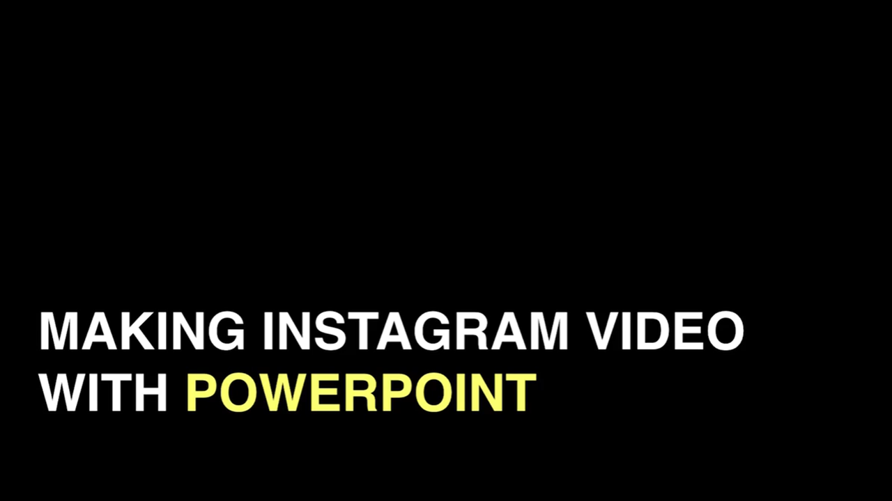 Making Instagram video with Powerpoint