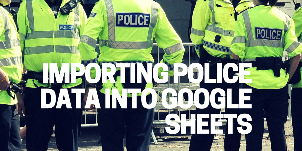 Pulling policing data into Google sheets