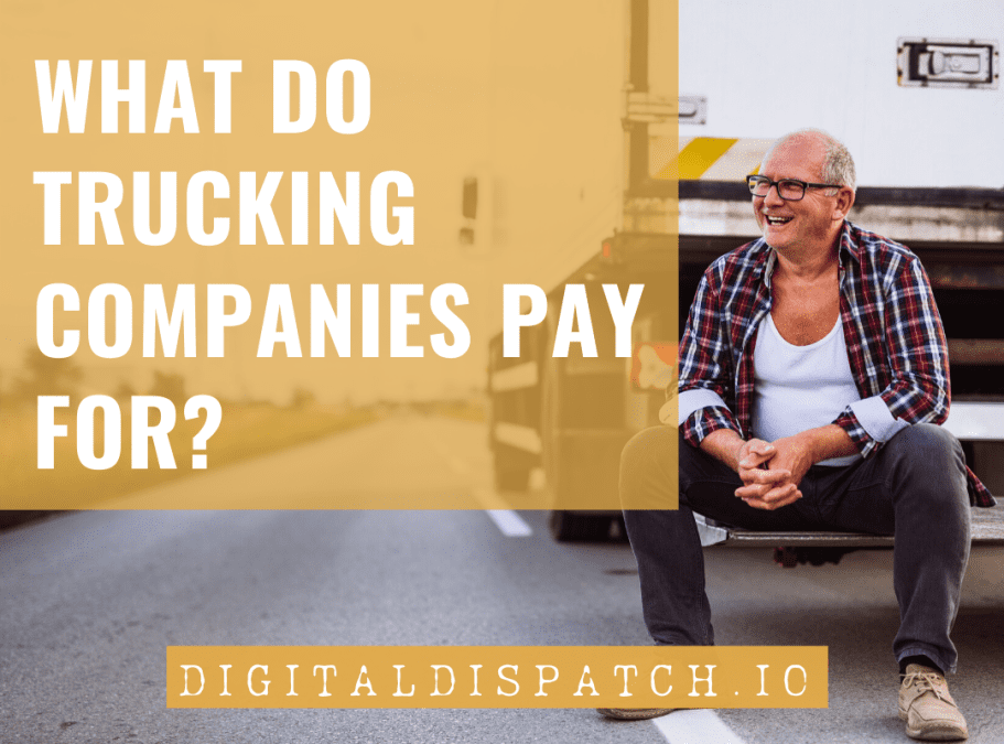 Do Trucking Companies Pay For Fuel, Food, And Hotels?