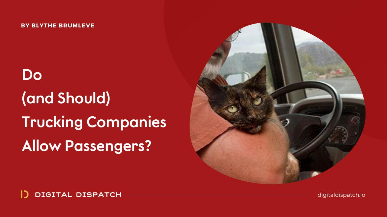 Do Trucking Companies Allow Passengers