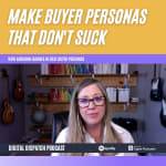 Creating Buyer Personas That Don't Suck With Adrienne Barnes