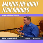 Making the Right Technology Choices with Mike Mulqueen