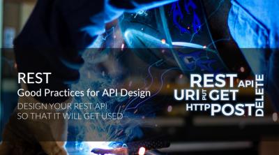REST: Good Practices for API Design -- API best design |澳洲IT匠人
