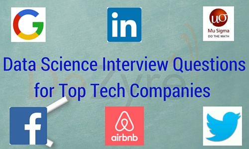 2018 Data Science Interview Questions for Top Tech Companies