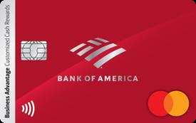 Bank of America® Business Advantage Customized Cash Rewards Credit Card