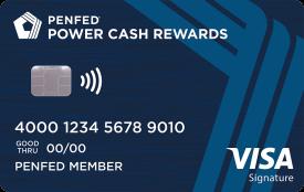 PenFed Power Cash Rewards Visa Signature® Card
