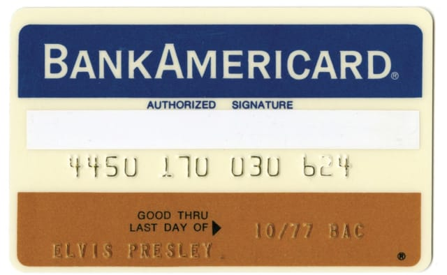 Elvis Presley's BankAmericard. Good luck with this one, identity thieves.