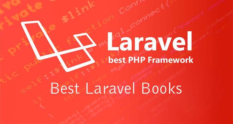 12 Best Laravel Books You Have to Read