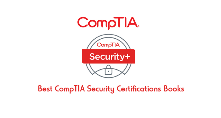10 Best CompTIA Security Certifications Books Study Guides