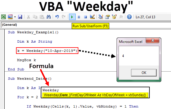 How to use the WEEKDAY Function (VBA) In Excel