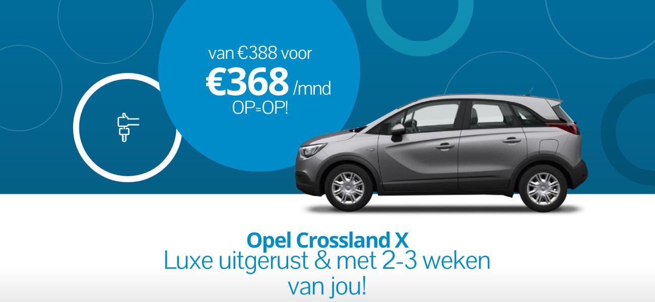 Luxe Opel Crossland X met €20 korting per maand!