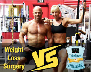 Weight Loss Surgery VS The TakeDown Challenge