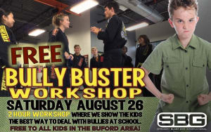 The Free Bully Buster Workshop is August 26th
