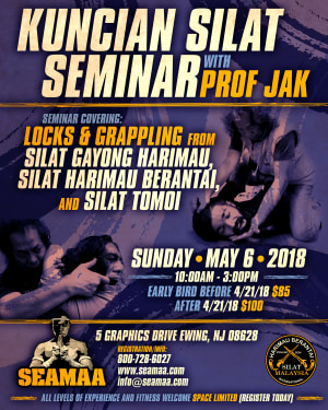 in Ewing - Southeast Asian Martial Arts Academy (SEAMAA) - KUNCIAN SILAT SEMINAR with PROF JAK