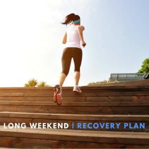 Your 24-hour long weekend recovery plan
