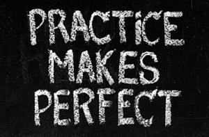 Benefits of Practice