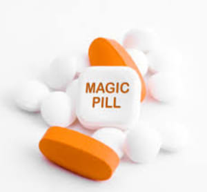 The Magic Pill...that isn't a pill at all!