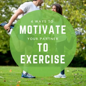 4 Ways to Motivate Your Partner to Exercise