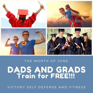 in Ogden - Victory Self Defense & Fitness - Dads and Grads Train For FREE in the month of June / Ogden Self Defense / Krav Maga
