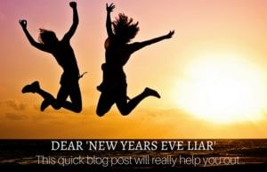 Did you meet any New Year's Eve Liars?