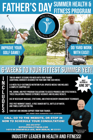 Personal Training in New Berlin - Wisconsin Personal Fitness - Calling All Dads! 6-Week Father's Day Summer Health and Fitness Program