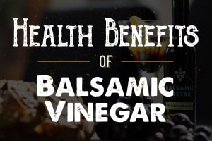 5 Health Benefits of Balsamic