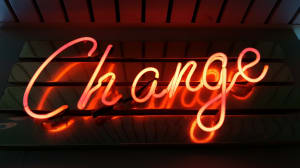 I love change!!...Said no one ever.