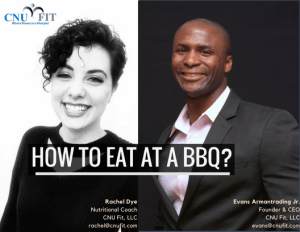 Personal Training in Dover - CNU Fit - Dover Nutrition Expert talks about how to eat at a BBQ