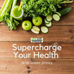 Supercharge Your Health with Green Drinks