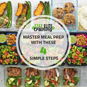 MASTER MEAL PREP WITH THESE 4 SIMPLE STEPS