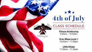 in Mahopac - Krav Maga Mahopac - 4th of July class schedule