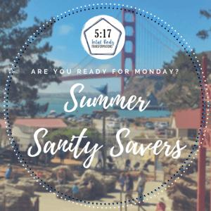 Summer Sanity Savers: Week 4
